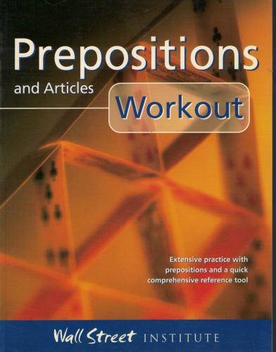 Prepositions and Articles Workout