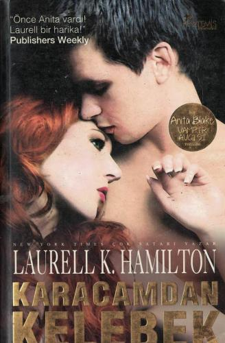 Karacamdan Kelebek - Anita Blake Vampir Avcısı Laurell K. Hamilton