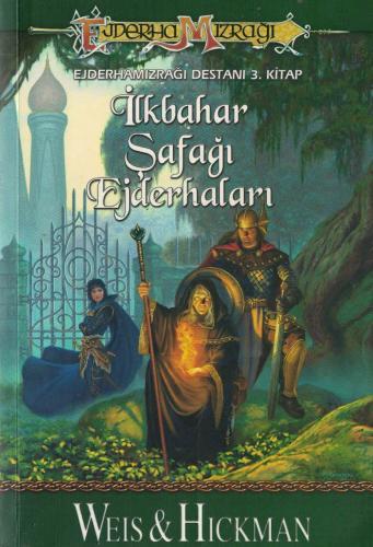 İlkbahar Şafağı Ejderhaları  Ejderha Mızrağı Destanı 3.Kitap