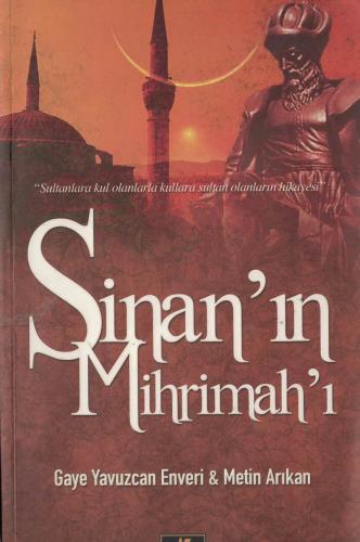 Sinan'ın Mihrimah'ı %56 indirimli Gaye Yavuzcan Enveri
