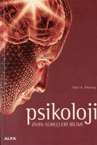 Psikoloji (Zihin Süreçleri Bilimi)