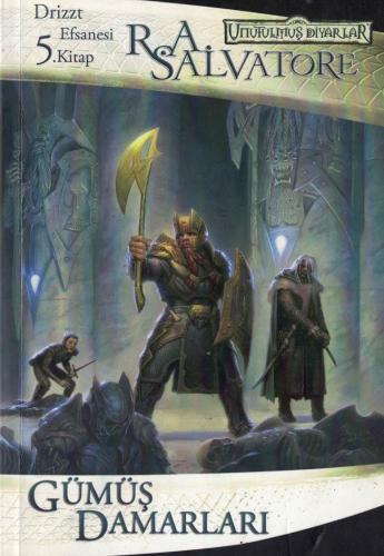 Gümüş Damarları - Drizzt Efsanesi 5. Kitap R.A.Salvatore