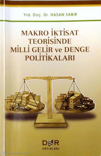 Makro İktisat Teorisinde Milli Gelir ve Denge Politikaları
