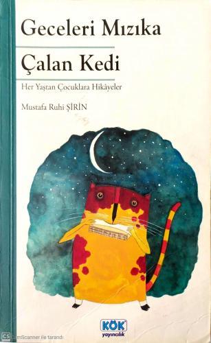 Geceleri Mızıka Çalan Kedi (İmzalı-İthaflı) %56 indirimli Mustafa Ruhi