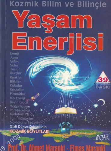 Kozmik Bilim ve Bilinçte Yaşam Enerjisi