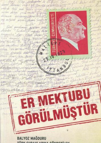 Er Mektubu Görülmüştür  Balyoz Mağduru Türk Subaylarına Gönderilen Destek Mektupları