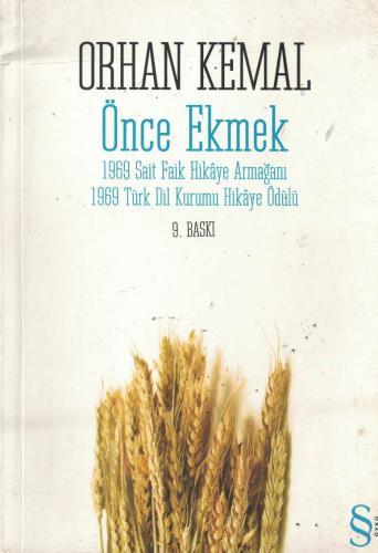 Önce Ekmek - 1969 Sait Faik Hikaye Armağanı - 1969 Türk Dil Kurumu Hikaye Ödülü