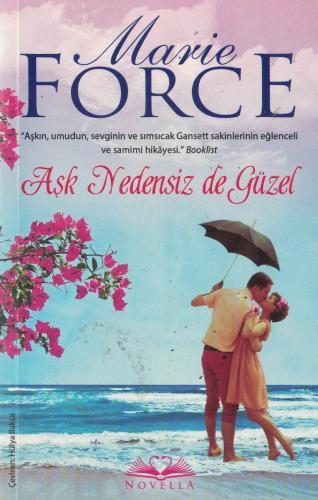 Aşk Nedensiz de Güzel %60 indirimli Marie Force