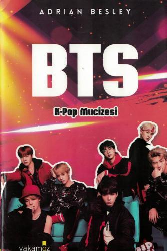 BTS  K-Pop Mucizesi