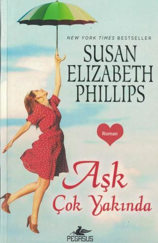Aşk Çok Yakında %44 indirimli Susan Elizabeth Phillips
