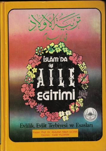 İslam'da Aile Eğitimi 2 Cilt Takım