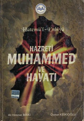 Hatemü'l - Enbiya Hazret Muhammed ve Hayatı