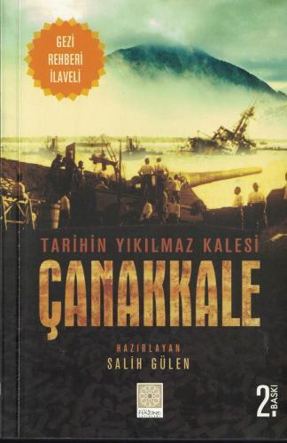Tarihin Yıkılmaz Kalesi Çanakkale