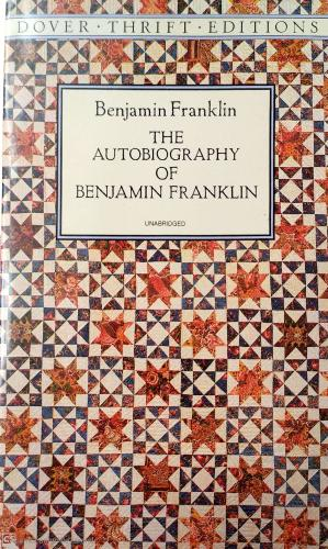 The Autobıography Of Benjamin Franklin