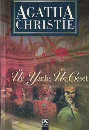 Üç Yanlış Üç Ceset %44 indirimli Agatha Christie