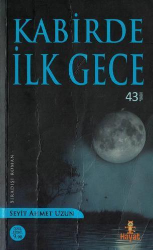 Kabirde İlk Gece %44 indirimli Seyit Ahmet Uzun
