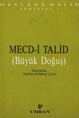 Mecd-i Talid (Büyük Doğuş)