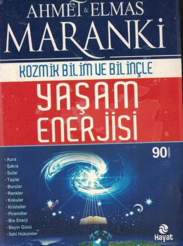 Kozmik Bilim Ve Bilinçle Yaşam Enerjisi