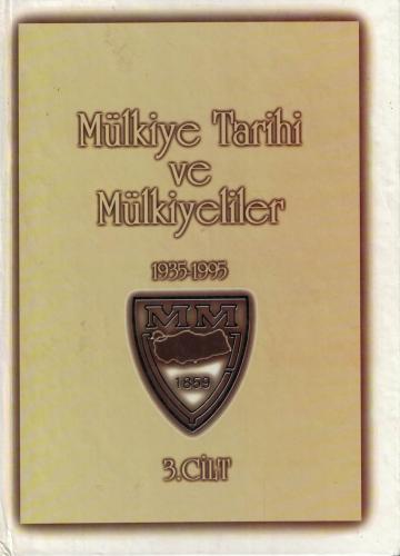 Mülkiye Tarihi ve Mülkiyeliler 3.Cilt 1935-1995