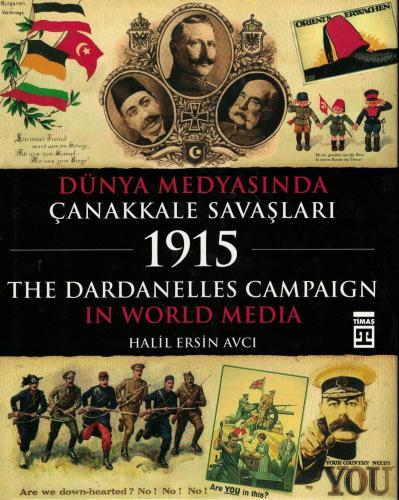 Dünya Medyasında Çanakkale Savaşları 1915 %60 indirimli Halil Ersin Av