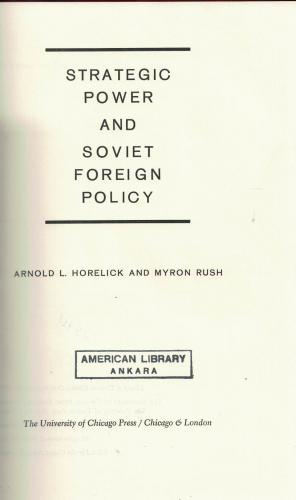Strategic Power and Soviet Foreign Policy (Stratejik Güç ve Sovyet Dış Politika)