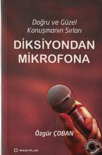Diksiyondan Mikrofona  Doğru ve Güzel Konuşmanın Sırları