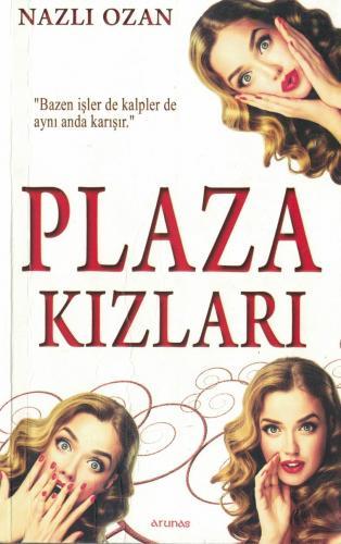 Plaza Kızları Nazlı Eray