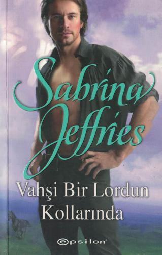 Vahşi Bir Lordun Kollarında %40 indirimli Sabrina Jeffries