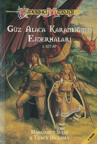 Güz Alaca Karanlığının Ejderhaları / 1. Kitap