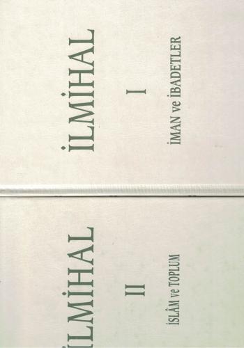 İlmihal İman Ve İbadetler - İslam Ve Toplum Cilt 1 - 2 Takım