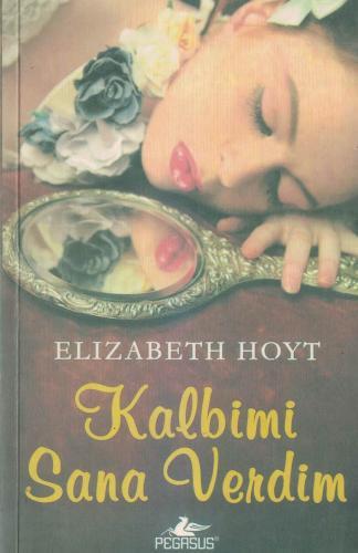 Kalbimi Sana Verdim %72 indirimli Elizabeth Hoyt