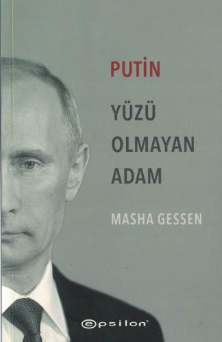 Putin Yüzü Olmayan Adam