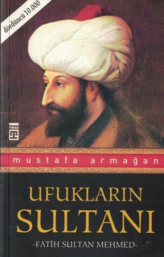 Ufukların Sultanı Fatih Sultan Mehmed
