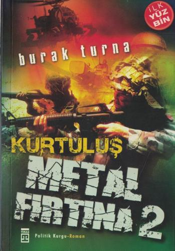 Metal Fırtına 2 / Kurtuluş