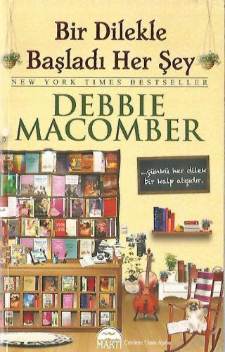 Bir Dilekle Başladı Her Şey %50 indirimli Debbie Macomber
