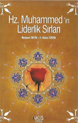 Hz. Muhammed'in Liderlik Sırları