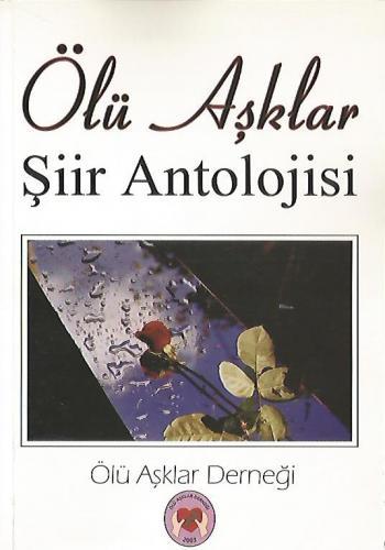 Ölü Aşıklar Şiir Antolojisi