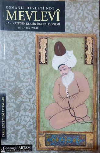 Osmanlı Devletinde Mevlevi Tarikatinin klasik öncesi Dönemi