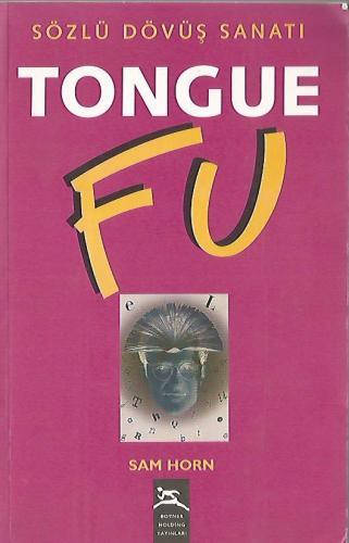 Tongue Fu /Sözlü Dövüş Sanatı