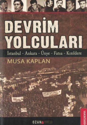 Devrim Yolcuları İstanbul-Ankara-Ünye-Fatsa-Kızıldereik