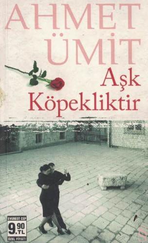 Aşk Köpekliktir (Cep Boy) Ahmet Ümit