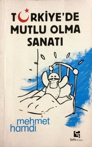 Türkiye'de Mutlu Olma Sanatı MEHMET HAMDİ