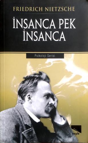 İnsanca Pek İnsanca Friedrich Nietzsche