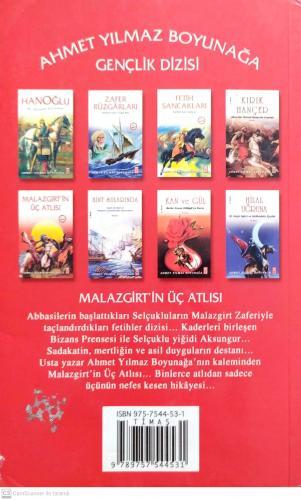 Malazgirt'in Üç Atlısı Ahmet Yılmaz Boyunağa