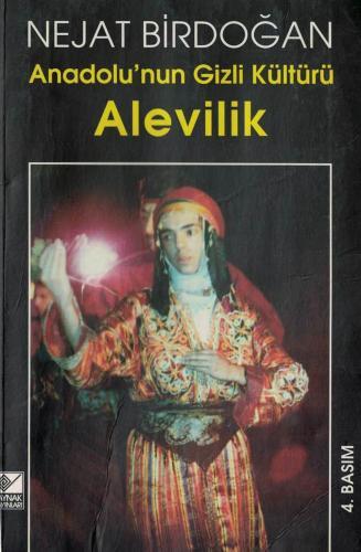 Alevilik Anadolu'nun Gizli Kültürü