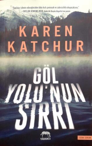 Göl Yolu'nun Sırrı Karen Katchur