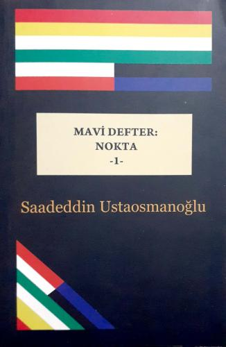 Mavi Defter:Nokta - 1 Saadeddin Ustaosmanoğlu