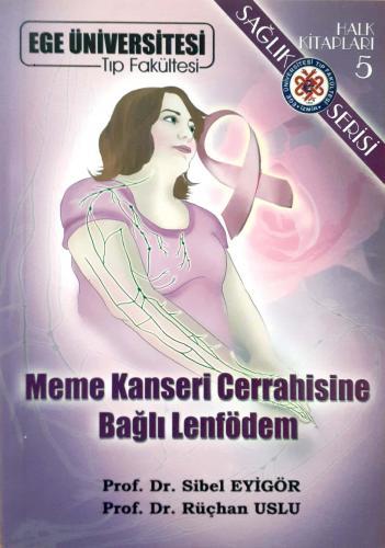 Meme Kanseri Cerrahisine Bağlı Lenfödem Prof.Dr.Sibel Eyigör -Prof.Dr.