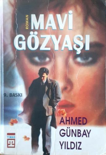 Mavi Gözyaşı Ahmed Günbay Yıldız