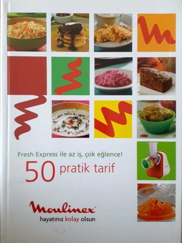 Fresh Express İle Az İş,Çok Eğlence!50 Pratik Tarif
